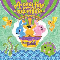 Twink - Very Fine Adventure
