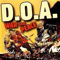 D.O.A. - War & Peace 25 Anniversary Anthology