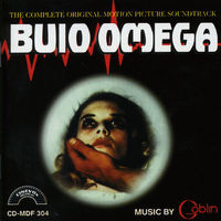 Goblin - Buio Omega (Beyond the Darkness) (Original Motion Picture Soundtrack)