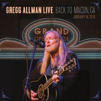 Gregg Allman - Gregg Allman Live: Back To Macon, GA [2 LP]