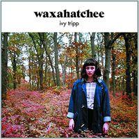 Waxahatchee - Ivy Tripp [Import Vinyl]