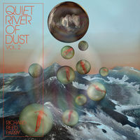 Richard Reed Parry - Quiet River Of Dust Vol. 2 [White LP]