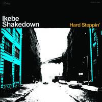 Ikebe Shakedown - Hard Steppin' (Blue)