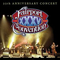 Fairport Convention - Fairport Convention 35th Anniversary