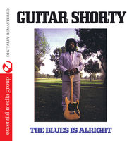Guitar Shorty - Blues Is Alright