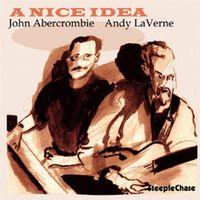 John Abercrombie - A Nice Idea