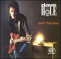 Dave Hole - Short Fuse Blues