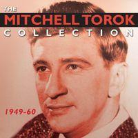 Mitchell Torok - Collection: 1949-60