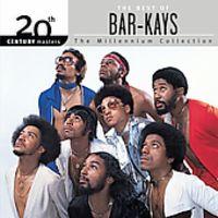 Bar-Kays - 20th Century Masters: Millennium Collection