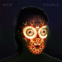 Mew - Visuals [Indie Exclusive Limited Edition LP With 3D Cover]