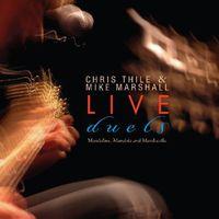 Chris Thile - Live: Duets