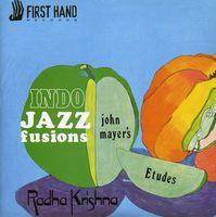 John Mayer's Indo Jazz Fusions - Etudes Radha Krishna