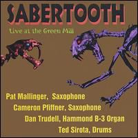 Sabertooth - Dr. Midnight: Live at the Green Mill
