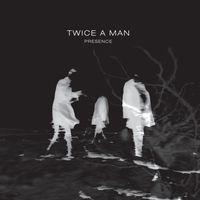 Twice A Man - Presence (W/Cd) [Limited Edition]
