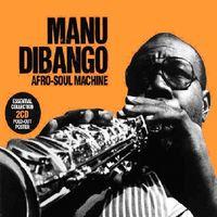 Manu Dibango - Afro-Soul Machine [Import]