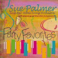 Sue Palmer - Party Favorites