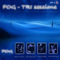 Fog - The Tri Sessions Vol. 1