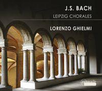 Lorenzo Ghielmi - Leipzig Chorales [Digipak]