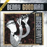 Benny Goodman - Ain't Misbehavin