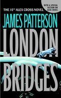James Patterson - London Bridges (Alex Cross)