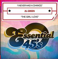 Al Green - I Never Had A Chance / The Girl I Love (Digital 45) - Single