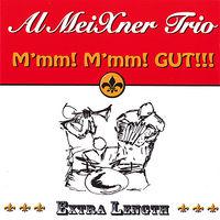 Al Trio Meixner - M'MM! M'MM! Gut!!!