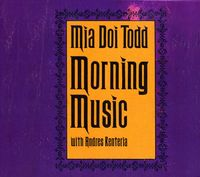 Mia Doi Todd - Morning Music