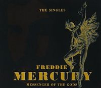 Freddie Mercury - Messenger Of The Gods: Singles Collection