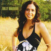 Holly Bakehorn - Yellow Ribbon Prayers