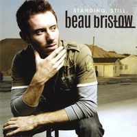 Beau Bristow - Standing. Still.