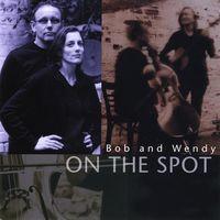 Bob - On the Spot