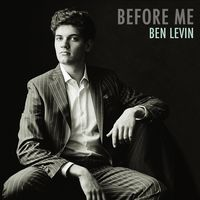 Ben Levin - Before Me