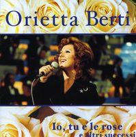Orietta Berti - Io Tu E Le Rose E. [Import]
