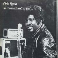 Otis Rush - Screamin & Cryin [Remastered] (Jpn)