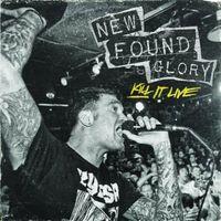 New Found Glory - Kill It Live