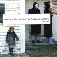 Brand New - Devil & God Are Raging Inside Me [Import]