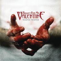 Bullet For My Valentine - Temper Temper [Deluxe]