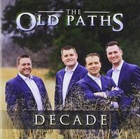 Old Paths - Decade