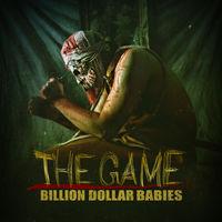 Billion Dollar Babies - The Game