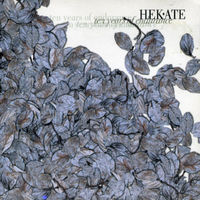 Hekate - Ten Years Of Endurance [Import]