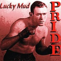 Lucky Mud - Pride (Cdr)