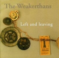 Weakerthans - Left and Leaving