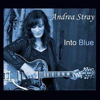 Andrea Stray - Into Blue
