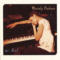 Marialy Pacheco Trio - Mi Azul