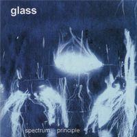 Glass - Spectrum Principle