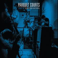 Parquet Courts - Live At Third Man Records [Vinyl]