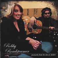 Robby Roadsteamer - Postcards from the Den of Failure