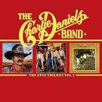 Charlie Daniels - Epic Trilogy 3 (Uk)