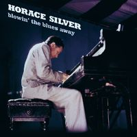 Horace Silver - Blowin' The Blues Away [Import]