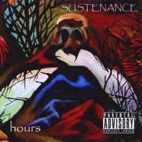 Sustenance - Hours